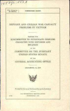 Refugee and Civilian War Casualty Problems in Vietnam PDF