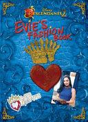 Descendants 2 Evie s Fashion Book Book