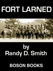 Fort Larned: The First in the Lane Collier Series