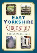 East Yorkshire Curiosities