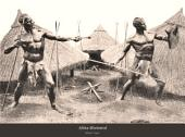 Africa Illustrated: Scenes from Daily Life on the Dark Continent from Photographs Secured in Africa