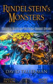 Rindelstein's Monsters: Digital Fantasy Fiction Short Story
