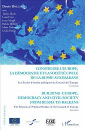 Construire l'Europe, la démocratie et la société civile de l: Building Europe, democracy and civil society from Russia to