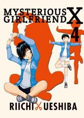 Mysterious Girlfriend X: Volume 4