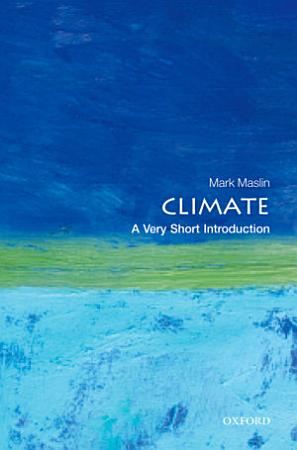 Climate  A Very Short Introduction PDF