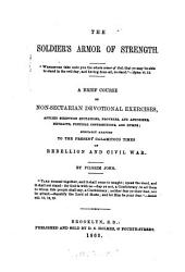 The soldier's armour of strength, devotional exercises [&c.] adapted by Pilgrim John