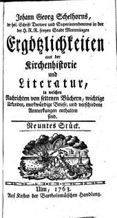 Johann Georg Schelhorns Ergötzlichkeiten aus der Kirchenhistorie und Literatur: Volume 3
