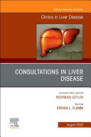 Consultations in Liver Disease an Issue of Clinics in Liver Disease PDF