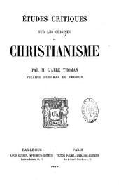 Etudes critiques sur les origines du Christianisme