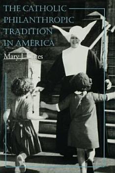 The Catholic Philanthropic Tradition in America PDF