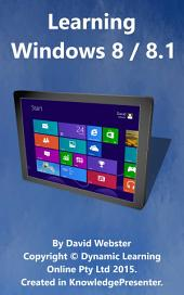 Introduction to Windows 8: Learn About Windows 8 / Windows 8.1
