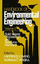 Solid Waste Processing and Resource Recovery