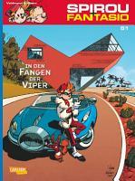 Spirou   Fantasio 51  In den F  ngen der Viper PDF