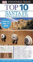 Top 10 Santa Fe, Taos, & Albuquerque