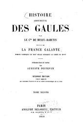Histoire amoureuse des Gaules par le cte de Bussy-Rabutin suivie de la France galante, romans satiriques du XVIIe siècle attribués au comte de Bussy: Introduction et notes par Auguste Poitevin, Volume2