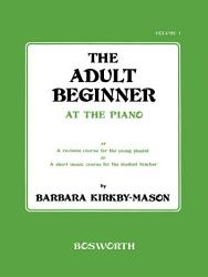 The Adult Beginner At The Piano Book 1 Book PDF