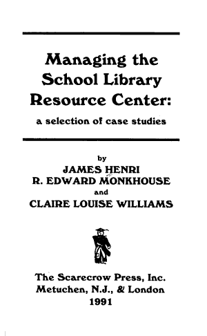 Managing the School Library Resource Center