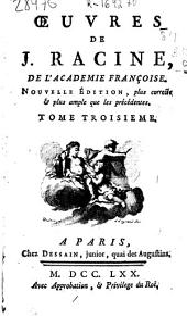 Oeuvres de J. Racine ...: tome troisieme