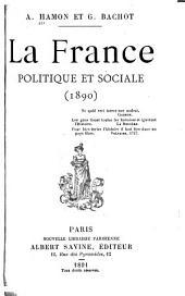 La France: politique et sociale, 1890, Volume1