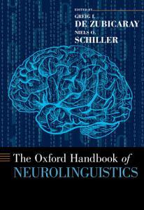 The Oxford Handbook of Neurolinguistics