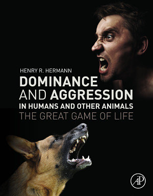 Dominance and Aggression in Humans and Other Animals PDF