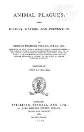 Animal Plagues; Their History, Nature, and Prevention: Volume 2