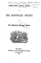 Annual Report of the Missionary Society, Sunday-School Union and Tract Society of the Methodist Episcopal Church: Volume 35