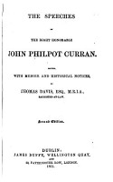 The Speeches of the Right Honorable John Philpot Curran  Edited  with Memoir and Historical Notices  by Thomas Davis  2nd Ed PDF