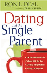 Dating and the Single Parent Book