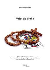 Valet de Trefle: Roman policier au coeur de la Wallonie