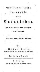 Vollständiger und fasslicher Unterricht in der Naturlehre in einer Reihe von Briefen: Band 3
