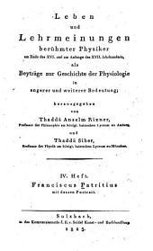 Leben und lehrmeinungen berühmter physiker am ende des XVI. und am anfange des XVII. jahrhunderts: als beyträge zur geschichte der physiologie in engerer und weiterer bedeutung, Bände 4-5