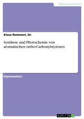 Synthese und Photochemie von aromatischen ortho-Carbonylstyrenen