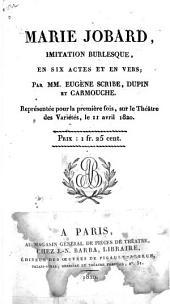 Marie Jobard: imitation burlesque, en six actes et en vers