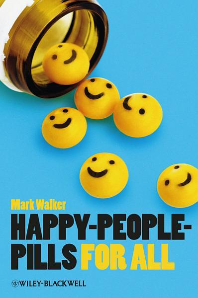 Download Happy People Pills For All Book