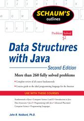 Schaum's Outline of Data Structures with Java, 2ed: Edition 2