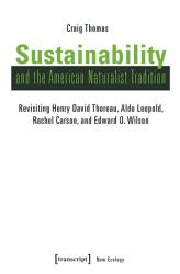 Sustainability and the American Naturalist Tradition PDF