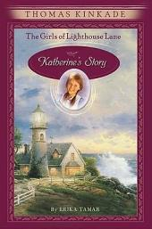 The Girls of Lighthouse Lane #1: Katherine's Story