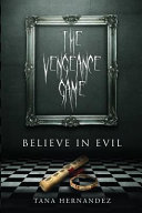 The Vengeance Game Believe In Evil Book PDF