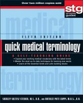 Quick Medical Terminology: A Self-Teaching Guide, Edition 5