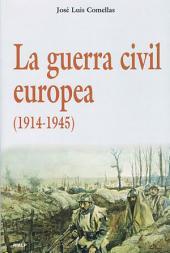 La guerra civil europea, 1914-1945