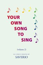 Your Own Song to Sing (Volume 2)