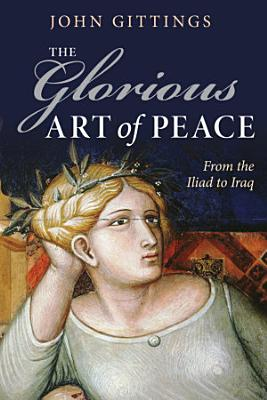 The Glorious Art of Peace