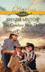 The Cowboy Next Door & Jenna's Cowboy Hero: The Cowboy Next Door / Jenna's Cowboy Hero