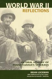 World War II Reflections: An Oral History of Pennsylvania's Veterans