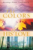 The Colors of His Love PDF