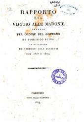 Rapporto del viaggio alle Madonie impreso per ordine del governo da Domenico Scinà in occasione de' tremuoti colà accaduti nel 1818 e 1819
