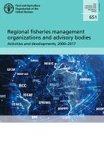 Regional fisheries management organizations and advisory bodies
