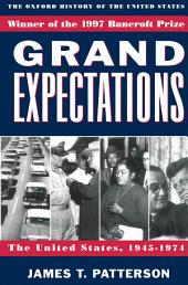 Grand Expectations: The United States, 1945-1974