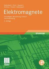 Elektromagnete: Grundlagen, Berechnung, Entwurf und Anwendung, Ausgabe 3